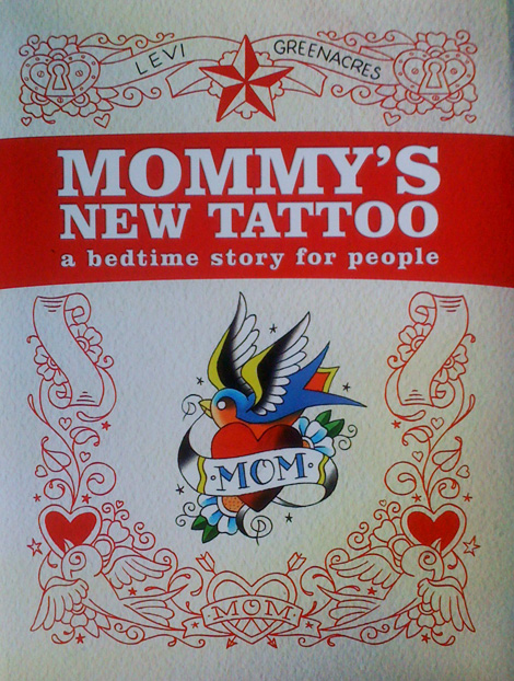 Mommy's New Tattoo, Available from Schiffer Books February 2013
